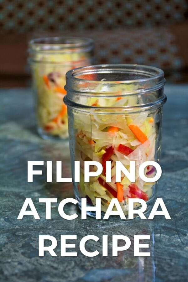 Filipino Atchara Recipe - Pickled Papaya Salad